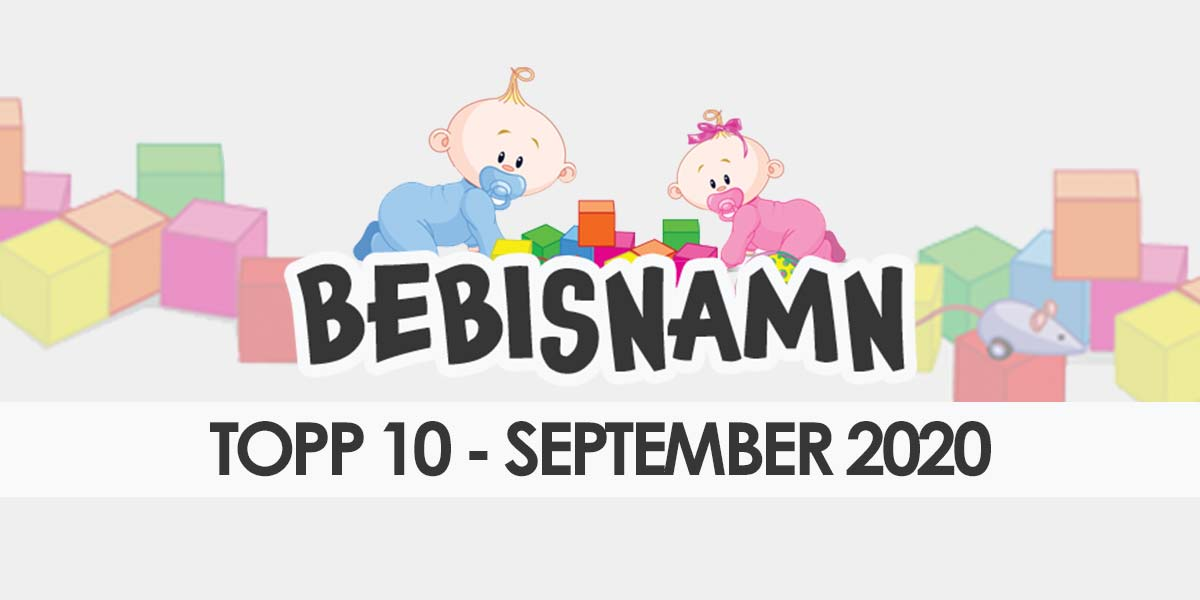 September 2020 - Bästa pojk- & flicknamnen